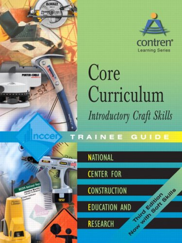 Core Curriculum Introductory Craft Skills 2004  3rd 2004 (Training Guide (Instructor's)) edition cover