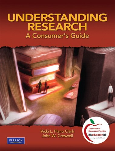 Understanding Research A Consumer's Guide  2010 9780131583894 Front Cover