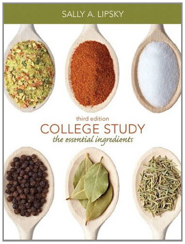 College Study The Essential Ingredients 3rd 2013 (Revised) edition cover
