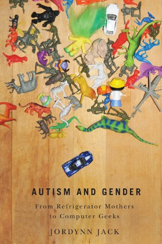 Autism and Gender From Refrigerator Mothers to Computer Geeks N/A 9780252079894 Front Cover