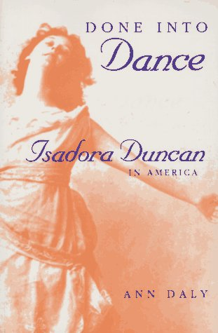 Done into Dance Isadora Duncan in America  1995 9780253209894 Front Cover