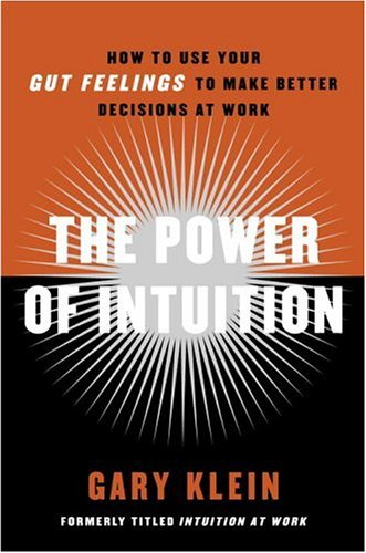 Power of Intuition How to Use Your Gut Feelings to Make Better Decisions at Work  2004 edition cover