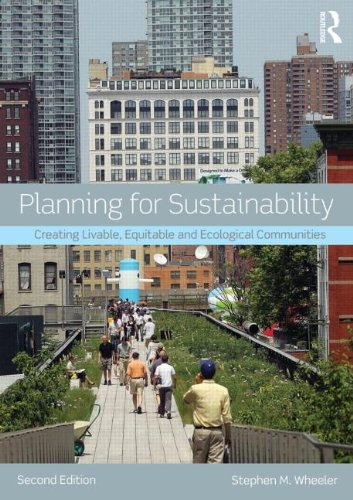 Planning for Sustainability Creating Livable, Equitable and Ecological Communities 2nd 2013 (Revised) edition cover
