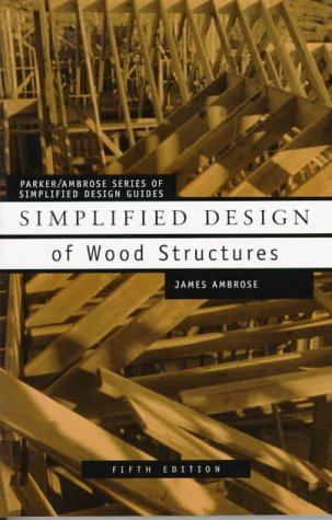 Simplified Design of Wood Structures  5th 1994 (Revised) edition cover