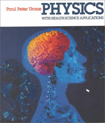Physics with Health Science Applications  2nd 1985 edition cover