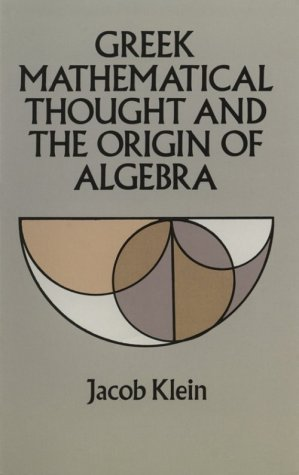 Greek Mathematical Thought and the Origin of Algebra   1992 (Unabridged) edition cover