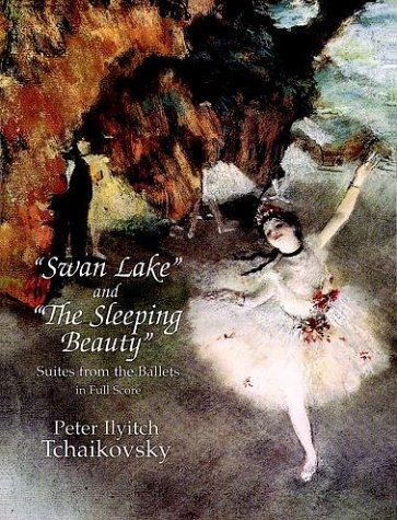 Swan Lake and the Sleeping Beauty Suites from the Ballets in Full Score N/A edition cover