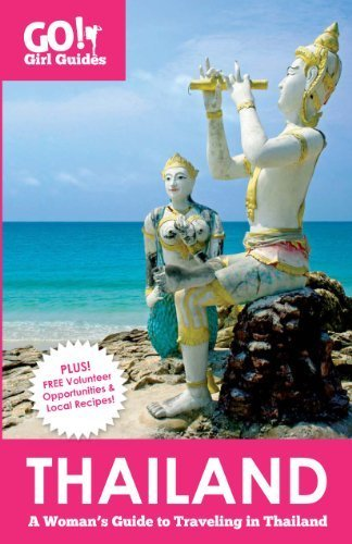 Thailand A Women's Guide to Traveling in Thailand  2011 edition cover