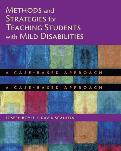 Methods and Strategies for Teaching Students with Mild Disabilities A Case-Based Approach  2010 edition cover