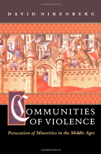 Communities of Violence Persecution of Minorities in the Middle Ages  1998 edition cover