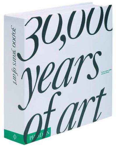 30,000 Years of Art The Story of Human Creativity Across Time and Space  2007 edition cover
