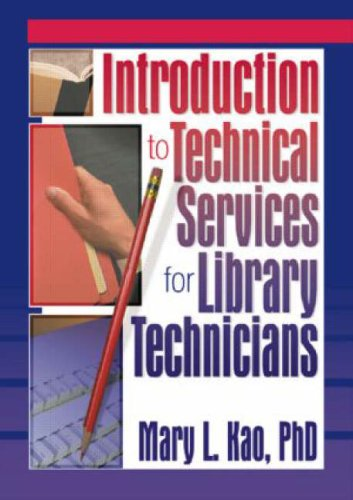 Introduction to Technical Services for Library Technicians   2001 edition cover