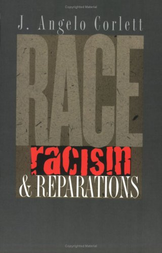 Race, Racism, and Reparations   2003 edition cover