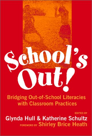 School's Out! Bridging Out-of-School Literacies with Classroom Practice  2002 edition cover