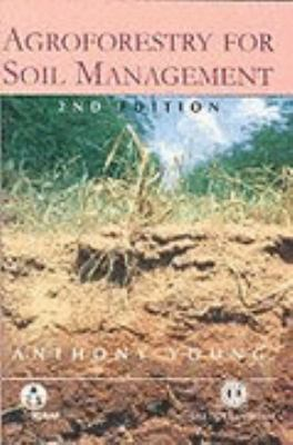 Agroforestry for Soil Management  2nd 1997 (Revised) edition cover