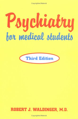 Psychiatry for Medical Students  3rd 1997 (Revised) 9780880487894 Front Cover