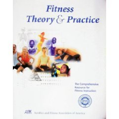 Fitness Theory and Practice: The Comprehensive Resource for Fitness Instruction  2010 edition cover