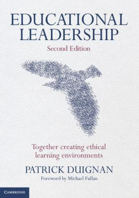 Educational Leadership Together Creating Ethical Learning Environments 2nd 2012 9781107637894 Front Cover