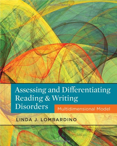 Assessing and Differentiating Reading and Writing Disorders Multidimensional Model  2012 edition cover