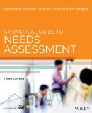 Practical Guide to Needs Assessment  3rd 2014 edition cover
