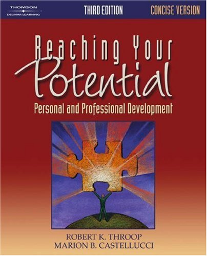 Reaching Your Potential Personal and Professional Development 3rd 2005 9781401881894 Front Cover
