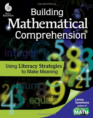 Building Mathematical Comprehension Using Literacy Strategies to Make Meaning  2011 (Revised) edition cover