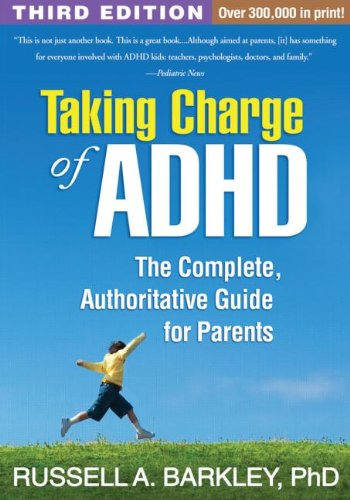 Taking Charge of ADHD, Third Edition The Complete, Authoritative Guide for Parents 3rd 2013 (Revised) edition cover