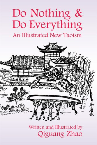 Do Nothing and Do Everything An Illustrated New Taoism  2010 edition cover