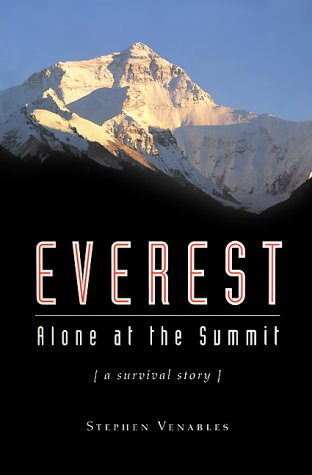 Everest Alone at the Summit  2000 9781560252894 Front Cover