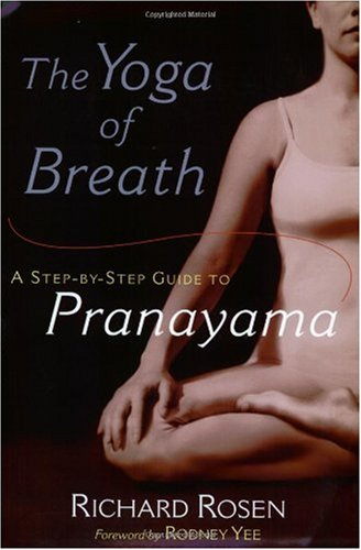 Yoga of Breath A Step-by-Step Guide to Pranayama  2002 edition cover