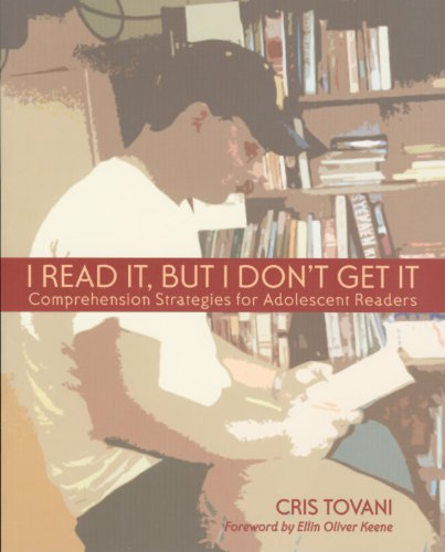 I Read It, but I Don't Get It Comprehension Strategies for Adolescent Readers  2000 9781571100894 Front Cover