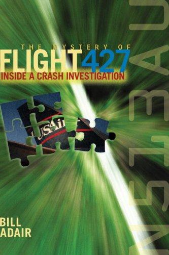 Mystery of Flight 427 Inside a Crash Investigation  2004 9781588340894 Front Cover