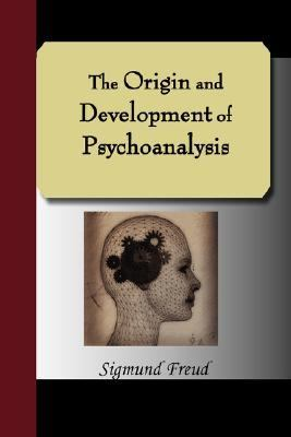 Origin and Development of Psychoanalysis N/A edition cover