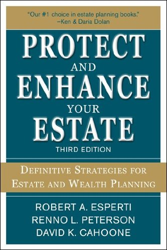 Protect and Enhance Your Estate Definitive Strategies for Estate and Wealth Planning 3rd 2012 edition cover