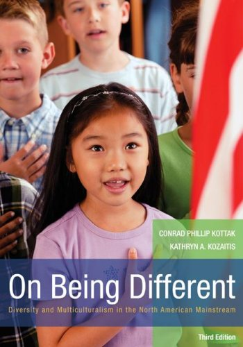 On Being Different Diversity and Multiculturalism in the North American Mainstream 3rd 2008 edition cover