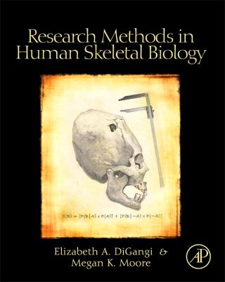 Research Methods in Human Skeletal Biology   2012 edition cover