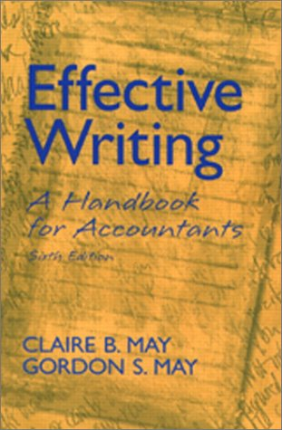 Effective Writing A Handbook for Accountants 6th 2003 edition cover