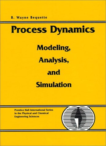 Process Dynamics Modeling, Analysis and Simulation  1998 (Lab Manual) edition cover