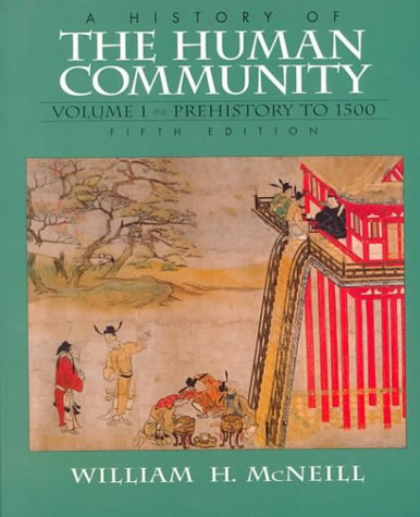 History of the Human Community Prehistory to 1500 5th 1997 (Revised) edition cover