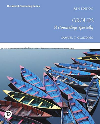Groups: A Counseling Specialty  2019 9780135166895 Front Cover