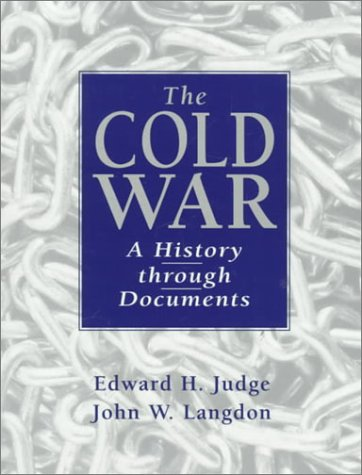 Cold War A History Through Documents  1999 9780137612895 Front Cover