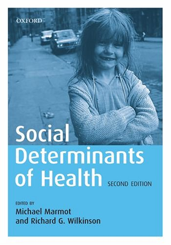 Social Determinants of Health  2nd 2006 (Revised) edition cover