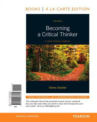 Becoming a Critical Thinker A User-Friendly Manual 6th 2012 edition cover