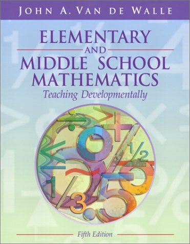 Elementary and Middle School Mathematics Teaching Developmentally 5th 2004 edition cover