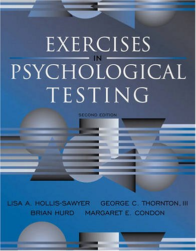 Exercises in Psychological Testing  2nd 2009 9780205609895 Front Cover