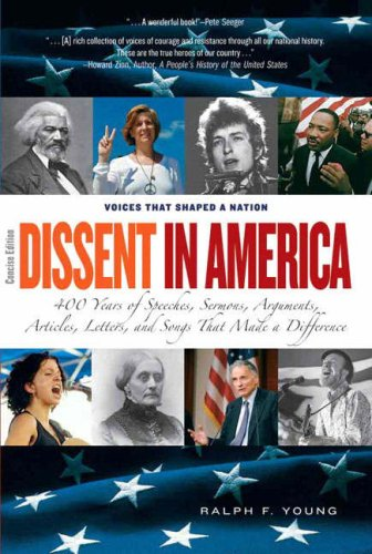 Dissent in America, Concise Edition Voices That Shaped a Nation  2009 edition cover
