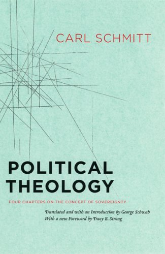 Political Theology Four Chapters on the Concept of Sovereignty  2005 edition cover