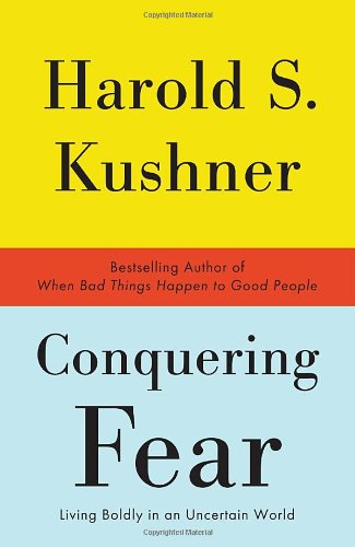 Conquering Fear Living Boldly in an Uncertain World N/A edition cover