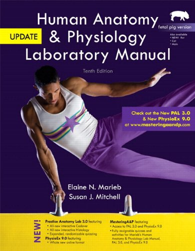 Human Anatomy and Physiology Laboratory Manual, Fetal Pig Version, Update  10th 2013 9780321918895 Front Cover
