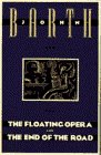 Floating Opera and the End of the Road  Reprint edition cover